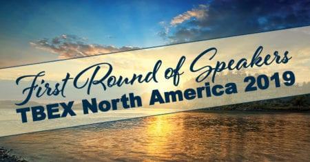 TBEX North America 2019 First Round of Speakers